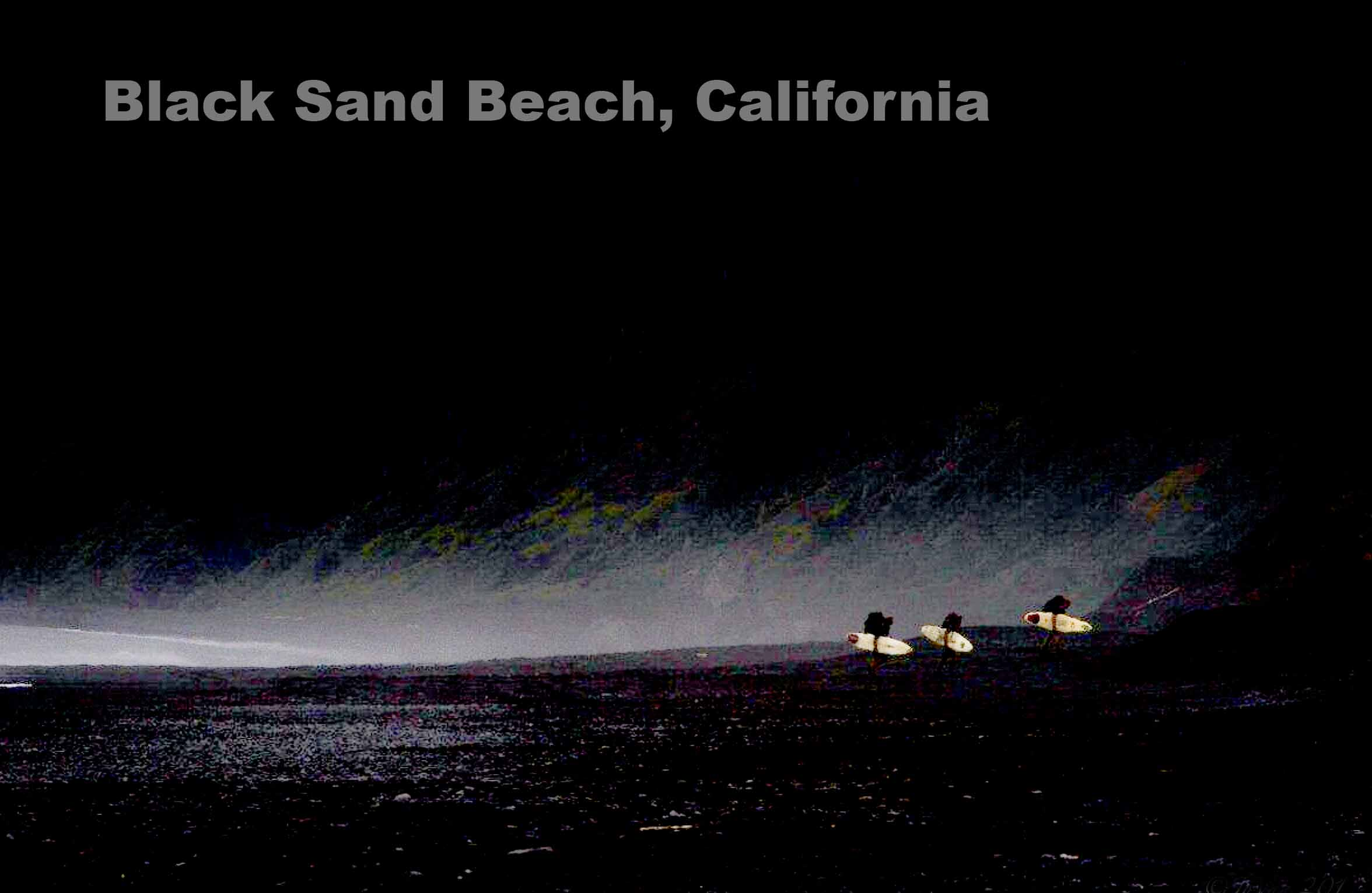 BLACK SANDS BEACH – CALIFORNIA